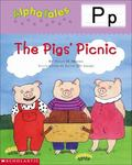 Letter P The Pigs Picnic