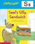 Letter S Seal's Silly Sandwich