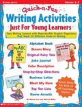 Quick & Fun Writing Activities Just for Young Learners Easy Writing Lessons With Reproducibl...
