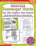 Internet Scavenger Hunts for the Topics You Teachhe Topics You Teach