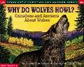Why Do Wolves Howl? Questions and Answers About Wolves