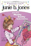 Junie B. Jones and the Mushy Gushy Valentime (Junie B. Jones #14)