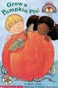 Grow a Pumpkin Pie!