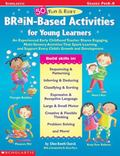 50 Fun and Easy Brain-Based Activities for Young Learners