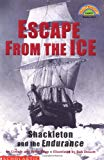 Escape from the Ice: Shackleton and the Endurance (HELLO READER LEVEL 4)