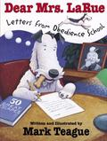 Dear Mrs. Larue Letters from Obedience School