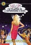 Help! I'm Trapped in a Supermodel's Body - Todd Strasser - Paperback