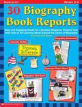 30 Biography Book Reports Easy and Engaging Hands-On Literature Response Projects That Help ...