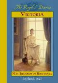 Victoria May Blossom of Britannia  England, 1829