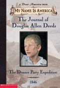Journal of Douglas Allen Deeds The Donner Party Expedition