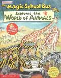 Magic School Bus Explores the World of Animals - Nancy White - Paperback