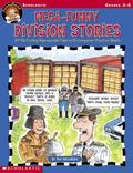 Mega-Funny Division Stories: 24 Rib-Tickling Reproducible Tables With Companion Practice Sheets