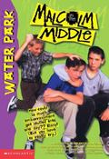 Malclm in the Middle / Water Park (Novelization)
