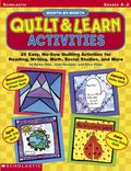 Month-By-Month Quilt & Learn Activities 25 Easy, No-Sew Quilting Activities for Reading, Wri...