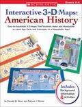 Interactive 3-D Maps American History Easy-to-assemble 3-d Maps That Students Make And Manip...