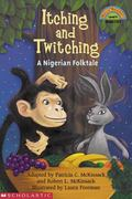 Itching and Twitching A Nigerian Folktale