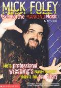 Mick Foley Behind the Mankind Mask