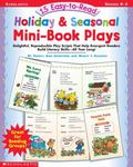 15 Easy-To-Read Holiday & Seasonal Mini-Book Plays Delightful, Reproducible Play Scripts Tha...