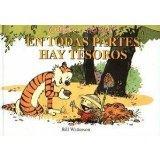 Calvin y Hobbes: En Todas Partes Hay Tesoros (There's Treasure Everywhere)