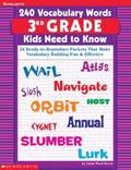 240 Vocabulary Words 3rd Grade Kids Need To Know: 24 Ready-to-Reproduce Packets That Make Vo...