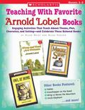 Teaching With Favorite Arnold Lobel Books Engaging Activities That Teach About Theme, Plot, ...