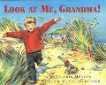 Look at Me, Grandma!