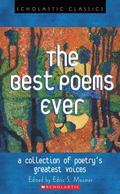Best Poems Ever A Collection of Poetry's Greatest Voices