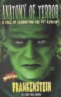 Frankenstein Anatomy of Terror