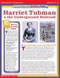 Harriet Tubman & the Underground Railroad
