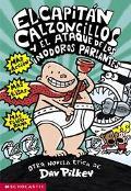 Capitan Calzoncillos Y El Ataque De Los Inodoros Parlantes/Captain Underpants and the attack...