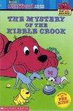 The Mystery of the Kibble Crook (Clifford the Big Red Dog) (Big Red Reader Series)