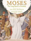 Moses The Long Road to Freedom