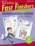 Activites for Fast Finishers Language Arts Grades 4-8