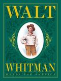 Walt Whitman Words for America