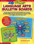 20 Totally Awesome & Totally Easy Language Arts Bulletin Boards (Grades 4-8)