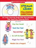 Sing Along and Learn: Following Directions: 10 Lively Learning Songs With Reproducibles That...