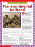 Transcontinental Railroad Grades 4-8
