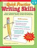 Quick Practice Writing Skills Grades 6-8