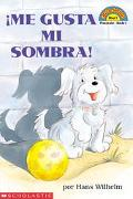 Me Gusta Mi Sombra/I Love My Shadow