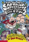 All New Captain Underpants Extra Crunchy Book of Fun