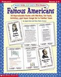 Read, Sing, and Learn Mini-Books Famous Americans  20 Reproducible Books With Mini-Bios, Fun...