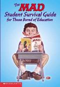 Mad Student Survival Guide for Those Bored of Education