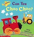 Can You Choo-Choo?