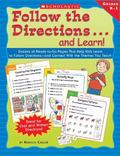 Follow the Directions...and Learn Grades K-1