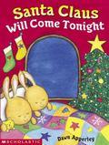 Santa Claus Will Come Tonight