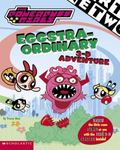 Powerpuff Girls Eggstra-Ordinary 3-D Adventure