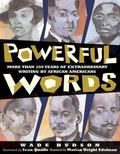 Powerful Words More Than 200 Years of Extraordinary Writing by African Americans