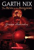 Grim Tuesday The Keys to the Kingdom