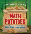 Math Potatoes Mind-Stretching Brain Food