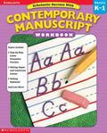 Scholastic Success With Contemporary Manuscript Workbook (Grades K-1)